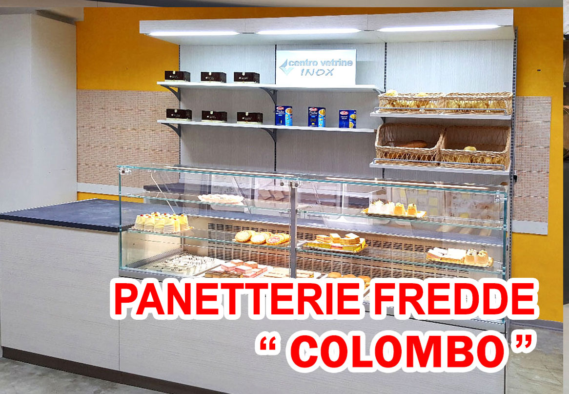 PANETTERIE REFRIGERATE LINEA COLOMBO